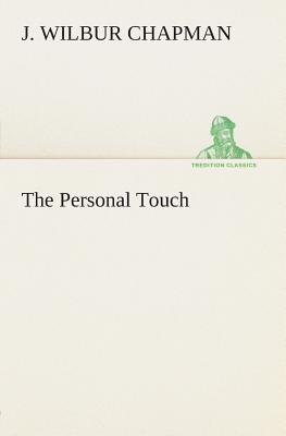 The Personal Touch