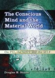 The Conscious Mind and the Material World