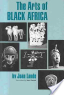 The Arts of Black Africa