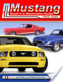 Ford Mustang Buyer's and Restoration Guide, 1964 1/2 -2007