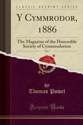 Y Cymmrodor, 1886, Vol. 7