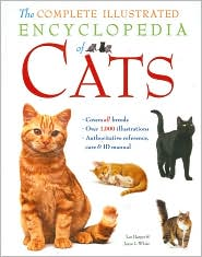 The complete illustrated encyclopedia of cats and kittens