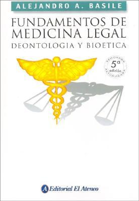 Fundamentos de medicina legal / Forensic Fundamentals