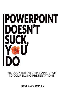Powerpoint Doesn't Suck, You Do