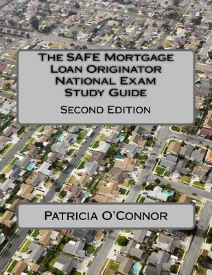 The Safe Mortgage Loan Originator National Exam