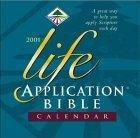 Life Application Bible 2001 Calendar
