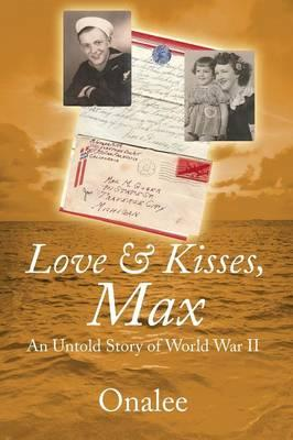 Love & Kisses, Max