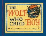 The Wolf Who Cried B...