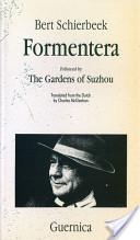 Formentera and the Gardens of Suzhou