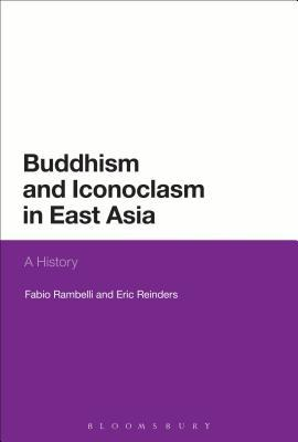 Buddhism and Iconoclasm in East Asia