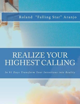 Realize Your Highest Calling