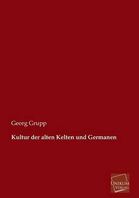 Kultur der alten Kelten und Germanen