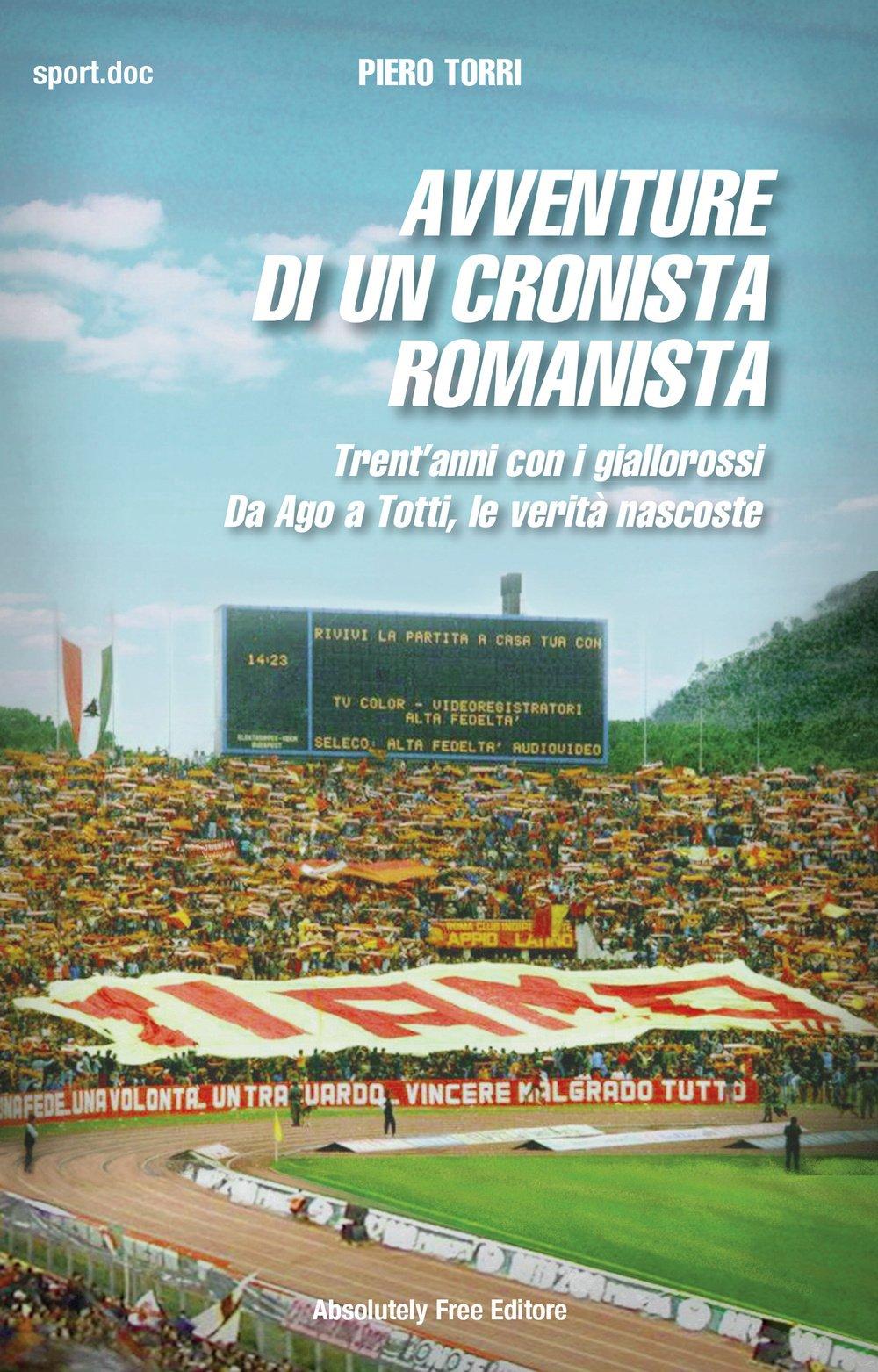 Avventure di un cronista romanista