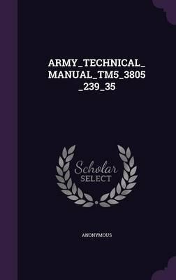 Army_technical_manual_tm5_3805_239_35