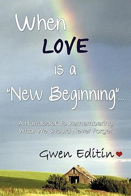 When Love Is a New Beginning