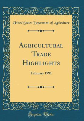 Agricultural Trade Highlights