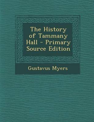 The History of Tammany Hall