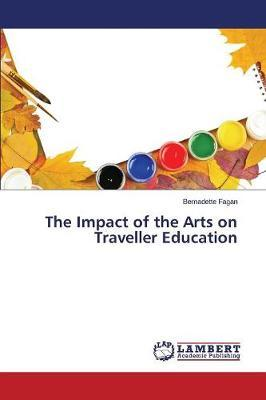 The Impact of the Arts on Traveller Education