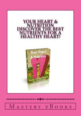 Your Heart & Nutrition