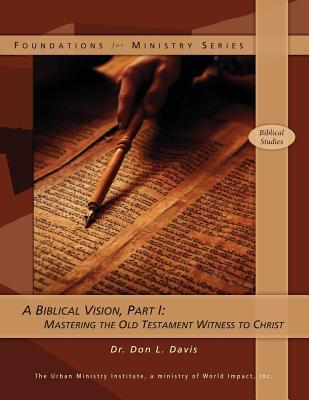 A Biblical Vision