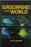 Surgeonfishes of the...