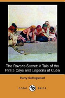 The Rover's Secret