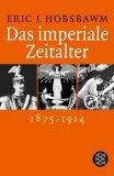 Das imperiale Zeitalter. 1875 - 1914