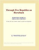 Through Five Republics on Horseback (Webster's Korean Thesaurus Edition)