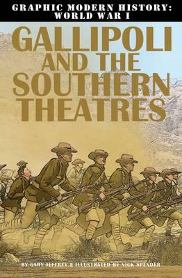 Gallipoli and the Southern Theaters