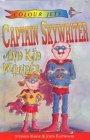 Captain Skywriter and Kid Wonder