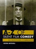 A-Z of Silent Film Comedy