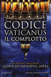 Codice vaticanus. Il complotto