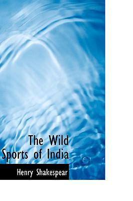 The Wild Sports of India