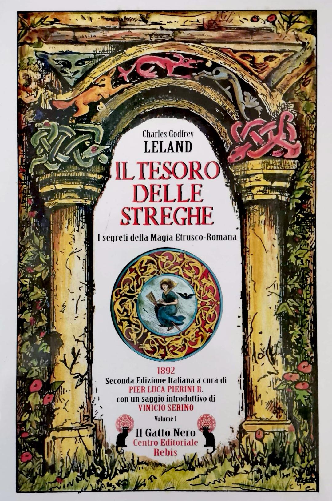 Il tesoro delle streghe. I segreti della magia etrusco-romana - Vol. 1
