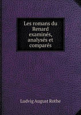 Les Romans Du Renard Examines, Analyses Et Compares