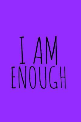I Am Enough Blue Journal