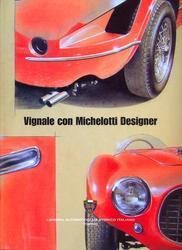 Vignale con Michelotti Designer