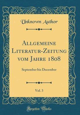 Allgemeine Literatur-Zeitung vom Jahre 1808, Vol. 3