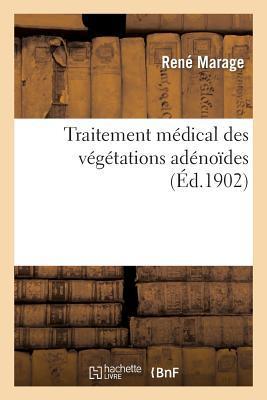 Traitement Medical des Vegetations Adenoides