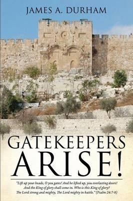 Gatekeepers Arise!