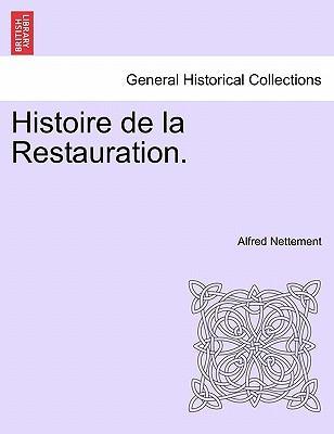 Histoire de la Restauration.VOL II