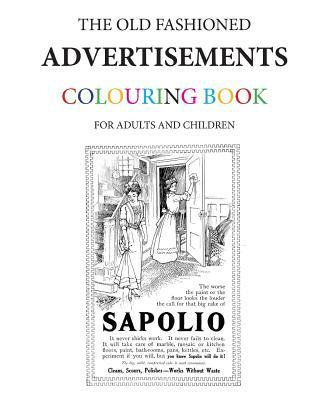 The Old Fashioned Advertisements Colouring Book