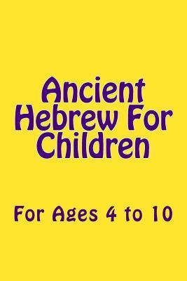 Ancient Hebrew for Children