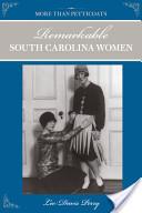 Remarkable South Carolina Women