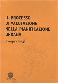 Il processo di valutazione nella pianificazione urbana