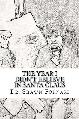 The Year I Didn't Believe in Santa Claus