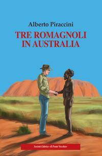 Tre romagnoli in Australia