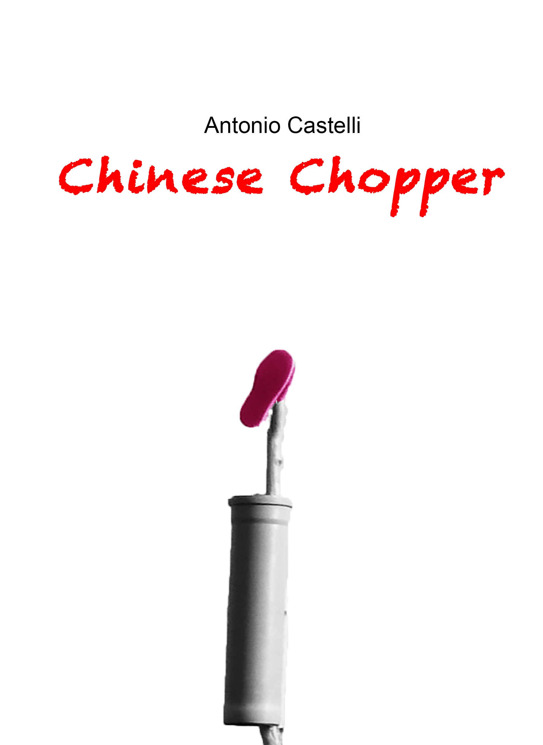 Chinese Chopper