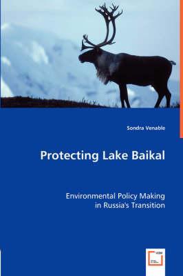 Protecting Lake Baikal