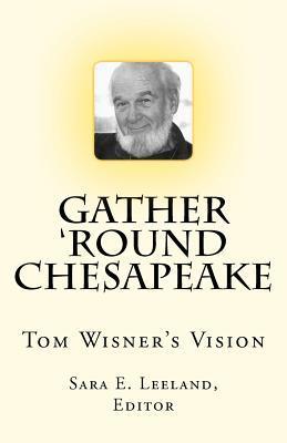 Gather 'round Chesapeake